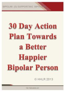 30 Day Action Plan Towards A Better Happier And Healthier Bipolar Person
